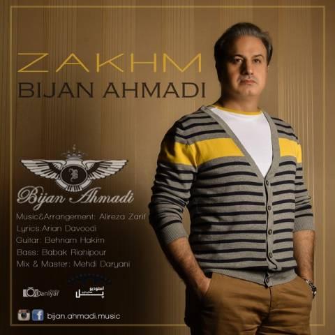 دانلود آهنگ بیژن احمدی به نام زخم