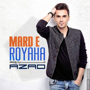Download New Music Azad Called Marde Royaha