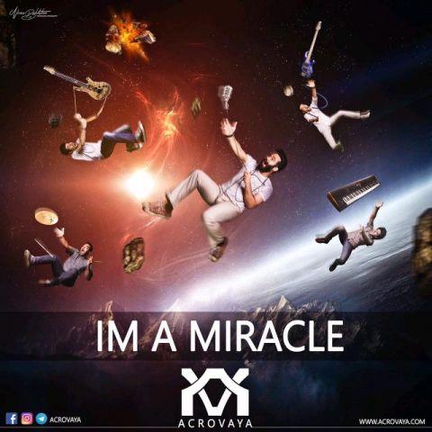 دانلود آهنگ جدید گروه آکرووایا بنام من خود معجزه ام